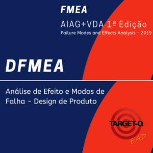 Novo-FMEA-AIAGVDA-1a-Edicao- Produto _ead.TARGET-Q.COM