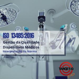 ISO 13485 Interpretação Ead.Target-q.com